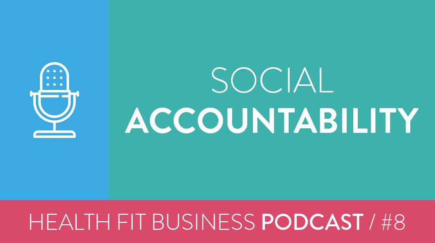 8 – Social Accountability