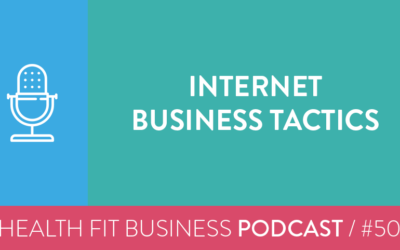 50 – Internet Business Tactics